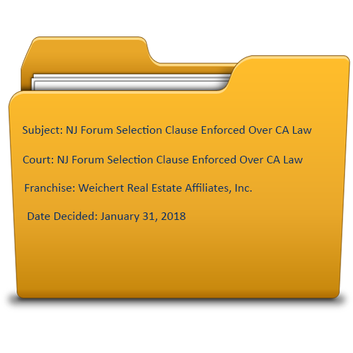 Franchise Law NJ Forum Selection Clause Enforced Over CA Law